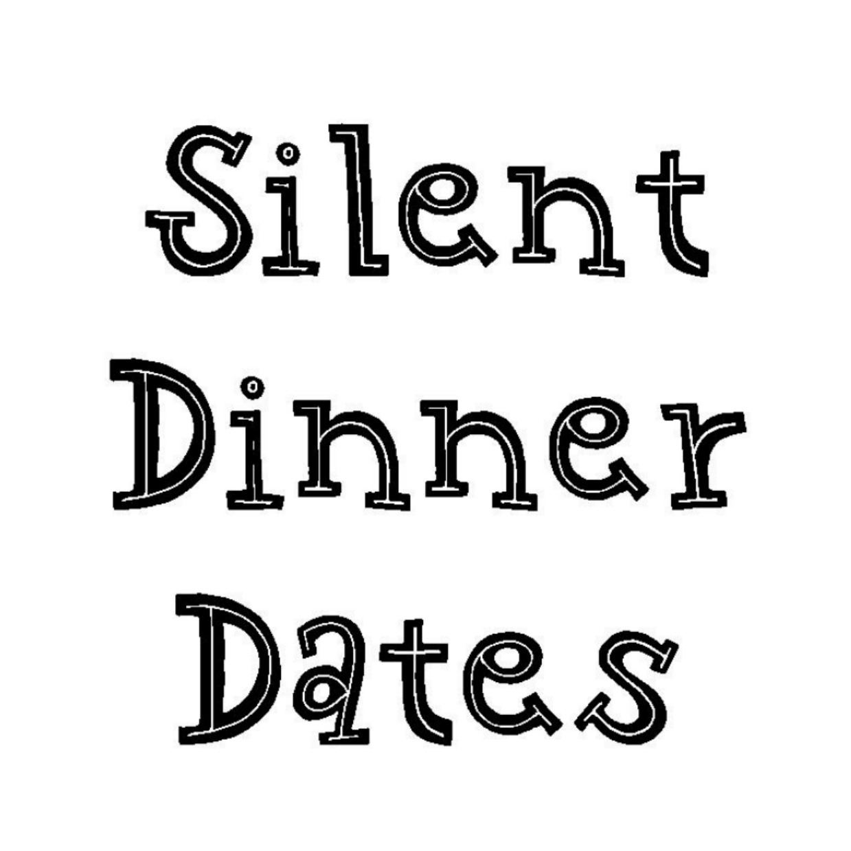 Silent Dinner Schedule for 2019